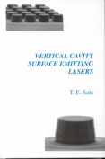 Vertical Cavity Surface Emitting Lasers (Electronic & Electrical Engineering Research Studies