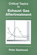 Critical Topics in Exhaust Gas Aftertreatment