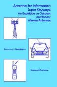 Antennas for Information Super Sky-ways