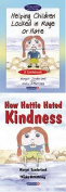 Helping Children Locked in Rage or Hate and How Hattie Hated Kindness