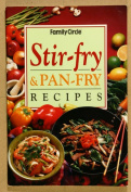 Stir Fry and Pan Fry Recipes
