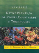 Growing Native Plants for Balconies, Courtyards and Townhouses