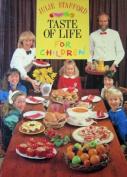 Taste of Life for Children