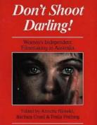 Don't Shoot Darling