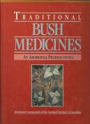 Traditional Bush Medicines