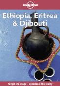 Ethiopia, Eritrea and Djibouti