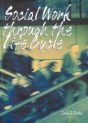 Social Work across the Life Cycle