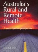 Australia's Rural and Remote Health