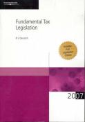 Fundamental Tax Legislation 2007