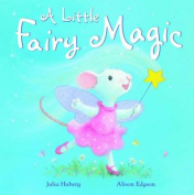 A Little Fairy Magic