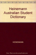 Heinemann Australian Student Dictionary
