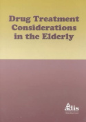 Drug Treatment Considerations in the Elderly