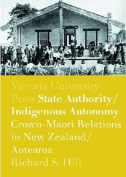 State Authority, Indigenous Autonomy