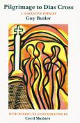 Pilgrimage to Dias Cross