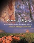 Capturing the Spoor Rock Art of Limpopo