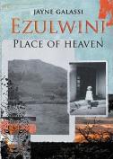 Ezulwini: Place of Heaven