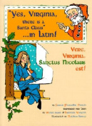 Yes Virginia, There is a Santa Claus - in Latin