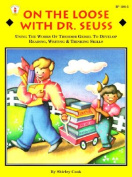 On the Loose with Dr. Seuss