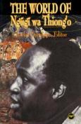 The World of Ngugi Wa Thiong'o