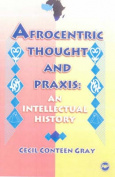 Afrocentric Thought and Praxis
