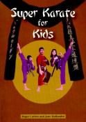 Super Karate for Kids