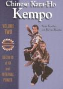 Chinese Kara-Ho Kempo: v. 2