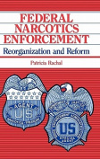 Federal Narcotics Enforcement
