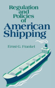 Regulations and Policies of American Shipping