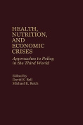 Health, Nutrition and Economic Crises