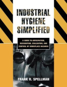 Industrial Hygiene Simplified