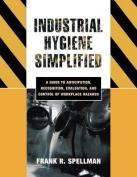 Industrial Hygiene Simplified