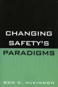 Changing Safety's Paradigms