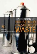 Handbook on Household Hazardous Waste
