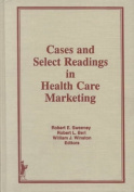 Cases and Select Readings in Health and Human Services Marketing
