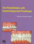 Oral Rehabilitation with Implant Supported Prosthesis