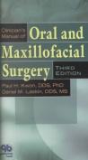 Clinicians Manual of Oral and Maxillofacial Surgery