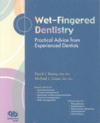 Wet-fingered Dentistry