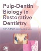 Pulp-dentin Biology in Restorative Dentistry