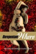 Unrepentant Whore