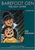 Barefoot Gen: v. 2: Day After