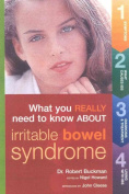 What You Really Need to Know about Irritable Bowel Syndrome