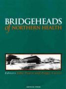 Bridgeheads of Northern Health
