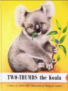 The Story of Two-Thumbs the Koala