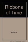 Ribbons of Time