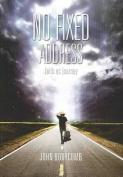 No Fixed Address - faith as a journey