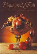 Liqueured Fruit