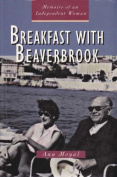Breakfast with Beaverbrook