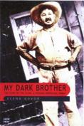 My Dark Brother