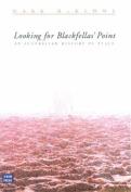 Looking for Blackfella's Point