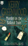 Murder on the Ballarat Train:A